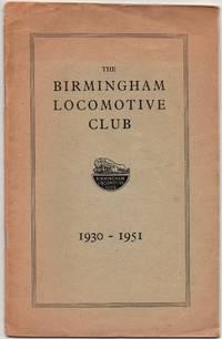 image of The Birmingham Locomotive Club 1930-1951