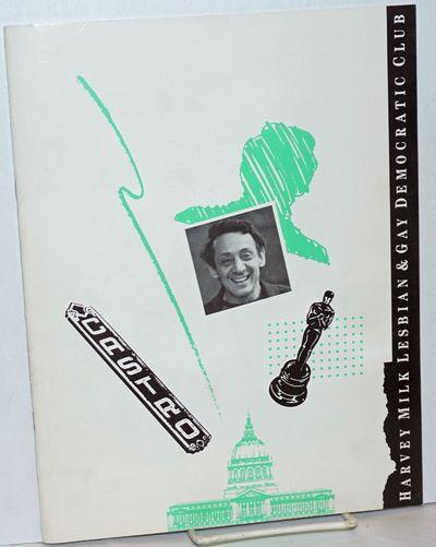 San Francisco: Harvey Milk Lesbian and Gay Democratic Club, 1985. Magazine. 8.5x11 inches, event pro...
