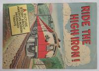 image of Ride the High Iron! A Picture Story about America's Modern Passenger Trains