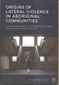 Origins of Lateral Violence in Aboriginal Communities