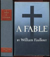 A Fable by William Faulkner - 1st - 1954 - from Appledore Books, ABAA and Biblio.com