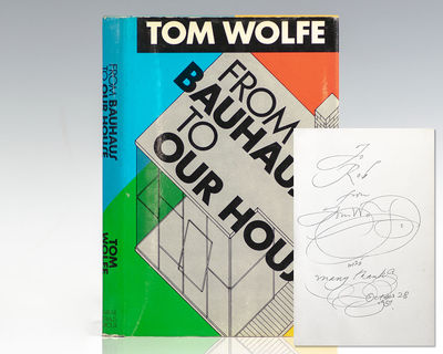 New York: Farrar, Straus, Giroux, 1981. First edition of Wolfe's narrative on modern architecture. O...