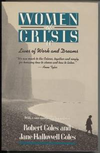Women of Crisis II  Lives of Work and Dreams