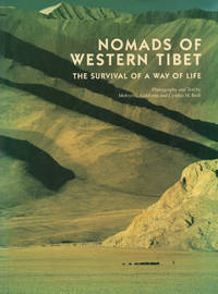 NOMADS OF WESTERN TIBET : The Survival of a Way of Life