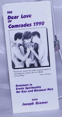 image of The Dear Love of Comrades 1990: seminars in erotic spirituality for gay and bisexual men [brochure]