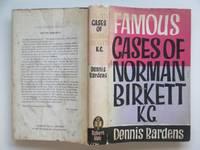 image of Famous cases of Norman Birkett K.C.