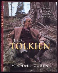 J.R.R. Tolkien : The Man who Created the Lord of the Rings