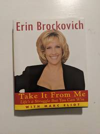 Take it From Me by  Erin Brockovitch  - Hardcover  - 2002  - from Beth's Book Rescue (SKU: H00154)