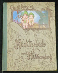 NUTTYBUB AND NITTERSING by  MAY GIBBS - First Edition - 1923-01-01 - from Browsers' Bookstore (SKU: mon0000084022)