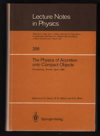 image of The Physics of Accretion Onto Compact Objects: Proceedings of a Workshop Held in Tenerife, Spain, April 21-25, 1986 [Lecture Notes in Physics 266]