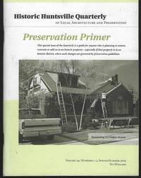HISTORIC HUNTSVILLE QUARTERLY SPRING/SUMMER 2003 Preservation Primer
