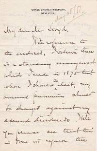 AUTOGRAPH LETTER CONCERNING HIS PERSONAL FINANCES SIGNED BY HENRY C. POTTER Bishop of the Episcopal Diocese of New York known for his interest in social reform and politics.
