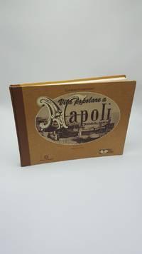 Vita Popolare a Napoli: 1860-1900