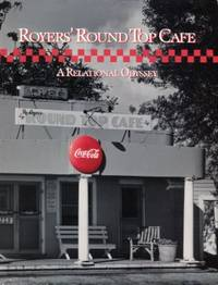 Royers' Round Top Cafe: A Relational Odyssey