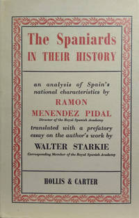 The Spaniards in Their History