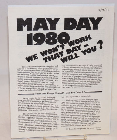 Oakland: Revolutionary May Day Committee, 1980. 8.5x11 inch handbill, printed both sides, date penne...