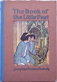 BOOK OF THE LITTLE PAST, THE.