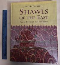 image of Shawls of the East: From Kerman to Kashmir