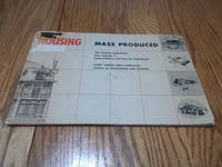 Housing; Mass Produced (1952 Housing Conference)