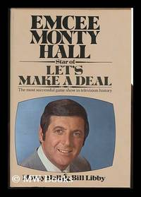 Emcee Monty Hall [By] Monty Hall and Bill Libby