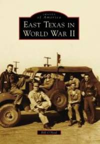 image of East Texas in World War II (Images of America)