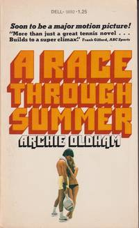 A Race Through Summer by  Archie Oldham - Paperback - First Edition - from Grant Thiessen / BookIT Inc. (SKU: 851519)