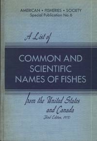 image of A List of Common and Scientific Names of Fishes from the United States and Canada (Third Edition)