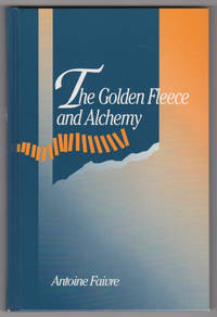 The Golden Fleece and Alchemy (SUNY Series in Western Esoteric Traditions)
