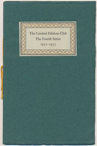 The Limited Editions Club: The Fourth Series, 1932-1933