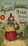 Old Mother Hubbard's Star Rhymes, Featuring Star Soap