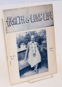 Health and Long Life: Monthly journal of the Divine Life Society. Vol. 8, No. 8 (April 1959)