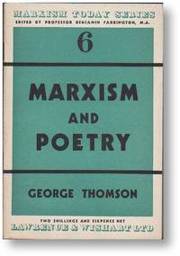 Marxism and Poetry (Marxism Today Series, no. 6) by  George THOMSON - Second Printing - 1947 - from Lorne Bair Rare Books (SKU: 17886)