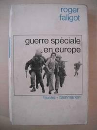 Guerre Speciale en Europe. La Laboratoire Irlandais