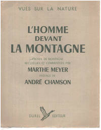 image of L'homme devant la montagne / préface d'andré Chamson