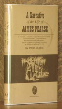 A NARRATIVE OF THE LIFE OF JAMES PEARCE