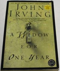 A Widow for One Year : A Novel by John Irving - Paperback - 1st Edition - 1999 - from H4o Books (SKU: 016105)