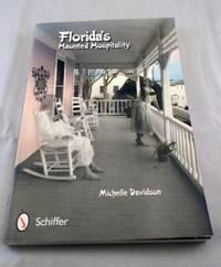 Florida\'s Haunted Hospitality