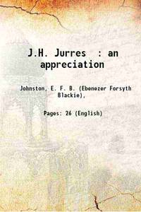 J.H. Jurres : an appreciation 1910