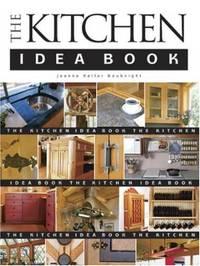 The Kitchen Idea Book