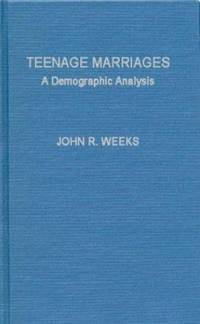 Teenage Marriages : A Demographic Analysis