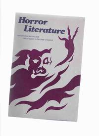 image of Horror Literature: a Historical Survey and Critical Guide to the Best of Horror ( A Core Collection and Reference Guide )