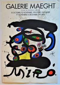 """MIRO * Galerie Maeght * """"Peintures sur papier, dessins"""" ( Lithograph Exhibition  Poster)"""