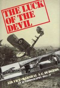THE LUCK OF THE DEVIL. An Autobiography 1934 - 1941