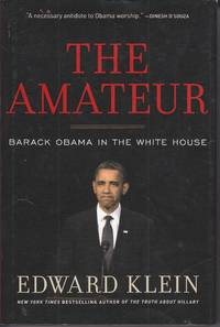 image of The Amateur Barack Obama in the White House