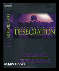 image of Desecration : Antichrist takes the throne / Tim LaHaye, Jerry B. Jenkins