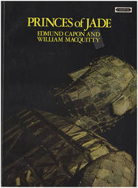 Princes of Jade by  William  Edmund; MacQuitty - Paperback - 1973 - from Diatrope Books and Biblio.com