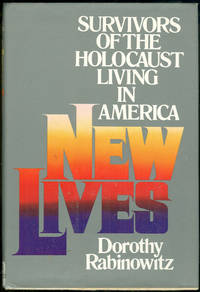 NEW LIVES Survivors of the Holocaust Living in America
