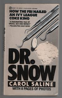 image of Dr. Snow  How the F.B.I. Nailed an Ivy League Coke King