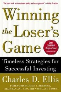 Winning the Loser's Game : Timeless Strategies for Successful Investing