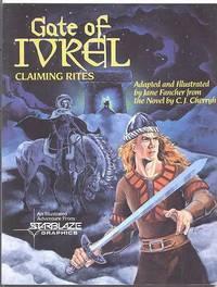 GATE OF IVREL:  CLAIMING RITES.  A STARBLAZE GRAPIC NOVEL.